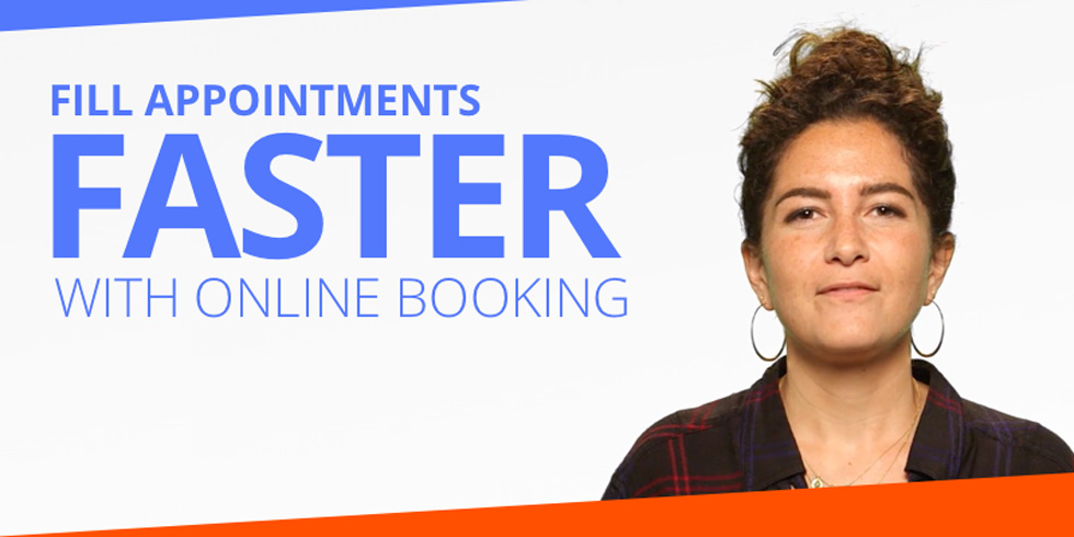 Fill Appointments Faster With Online Booking